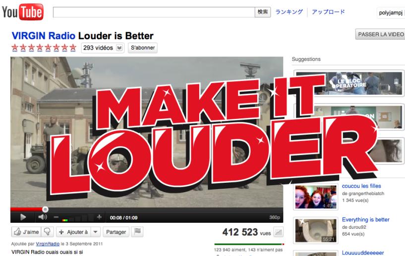 Louder is Better