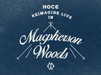 Reimagine in Macpherson Woods
